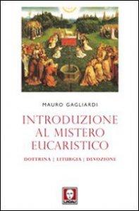 Copertina di 'Introduzione al mistero eucaristico'