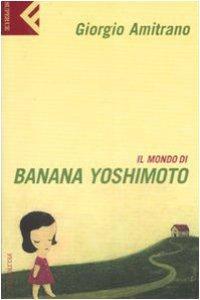 Copertina di 'Il mondo di Banana Yoshimoto'