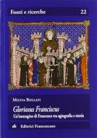 Gloriosus Franciscus - Bollati Milvia