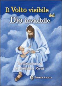 Copertina di 'Il Volto visibile del Dio invisibile'
