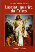 Lasciati guarire da Cristo - Morabito Simone