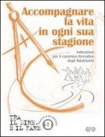 Accompagnare la vita in ogni sua stagione - Azione Cattolica Italiana