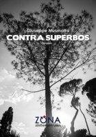 Contra superbos - Musmarra Giuseppe