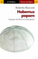 Habemus papam - Roberto Rusconi