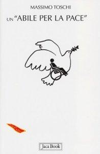 Copertina di 'Un «abile per la pace»'