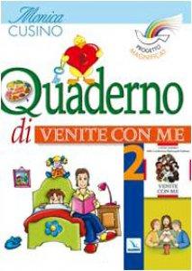 """Copertina di 'Progetto Magnificat. Quaderno di """"Venite con me"""". Vol. 2'"""