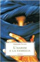 L' harem e la famiglia - Tillion Germaine