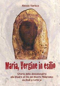 Copertina di 'Maria, Vergine in esilio'