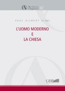 Copertina di 'L' uomo moderno e la Chiesa'