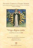 """""""Virgo digna coelo"""" - Pont.Comitato Scienze Storiche"""