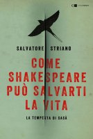 Come Shakespeare può salvarti la vita - Salvatore Striano