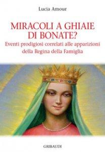 Copertina di 'Miracoli a Ghiaie di Bonate?'