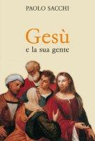 Ges� e la sua gente - Sacchi Paolo