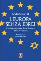 L'Europa senza ebrei. L'antisemitismo e il tradimento dell'Occidente - Giulio Meotti