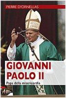 Giovanni Paolo II - Pierre d'Ornellas