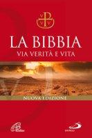 La Bibbia. Via verità e vita (versione brossura)