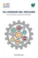 Gli scenari del welfare. Più pilastri, un solo sistema