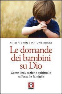 Copertina di 'Le domande dei bambini su Dio'