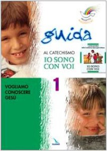"""Copertina di 'Progetto Magnificat. Guida al catechismo """"Io sono con voi"""". Vol. 1'"""