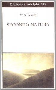 Copertina di 'Secondo natura. Un poema degli elementi'
