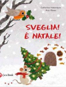 Copertina di 'Sveglia! è Natale!'