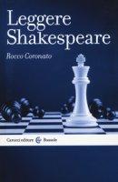 Leggere Shakespeare - Coronato Rocco