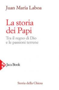 Copertina di 'La storia dei papi'