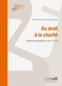 Copertina di 'Du droit à la charité. Analyse exégétique de 1 Co 8'