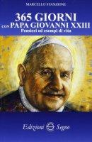365 giorni con papa Giovanni XXIII - Marcello Stanzione