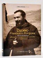 L'uomo Francesco Forgione - Lavecchia Luigi