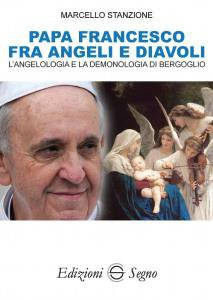 Copertina di 'Papa Francesco fra angeli e diavoli'