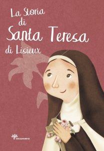 Copertina di 'La storia di Santa Teresa di Lisieux'