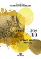 Secondo il cuore di Dio - Diocesi di Milano. Pastorale Giovanile