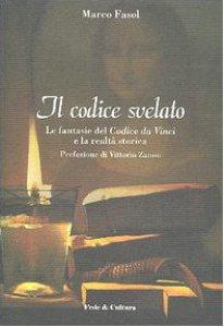 Copertina di 'Il Codice svelato. Le fantasie del Codice da Vinci e la realtà storica'