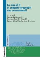 La cura di s� in contesti terapeutici non convenzionali - AA. VV.