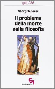 Copertina di 'Il problema della morte nella filosofia (gdt 235)'