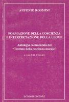 Formazione della coscienza e interpretazione della legge - Antonio Rosmini