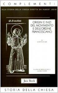Copertina di 'Origini e inizi del movimento e dell'Ordine francescano'
