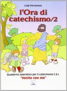 Copertina di 'L' ora di catechismo. Vol. 2'