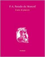 L' arte di piacere - Paradis de Moncrif F.-Augustin