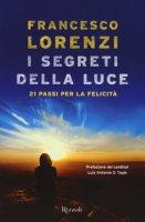 I segreti delle luce - Francesco Lorenzi