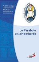 Le parabole della Misericordia - Pontificio Consiglio per la Promozione della Nuova Evangelizzazione