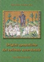 Le origini apostoliche del celibato sacerdotale - Christian Cochini