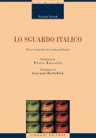 Lo sguardo italico - Riccardo Giumelli