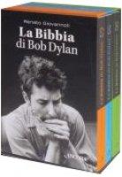 La Bibbia di Bob Dylan - Renato Giovannoli