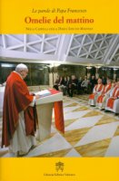 Omelie del mattino.Volume 7 - Francesco (Jorge Mario Bergoglio)