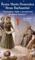Beata Maria Domenica Brun Barbantini - Bernardetta Violini