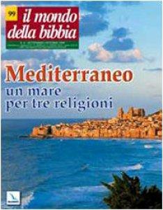 Copertina di 'Mediterraneo: un mare per tre religioni'