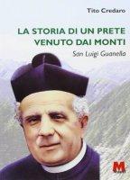 La storia di un prete venuto dai monti - Tito Credaro