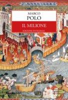 Il milione. Ediz. integrale - Polo Marco